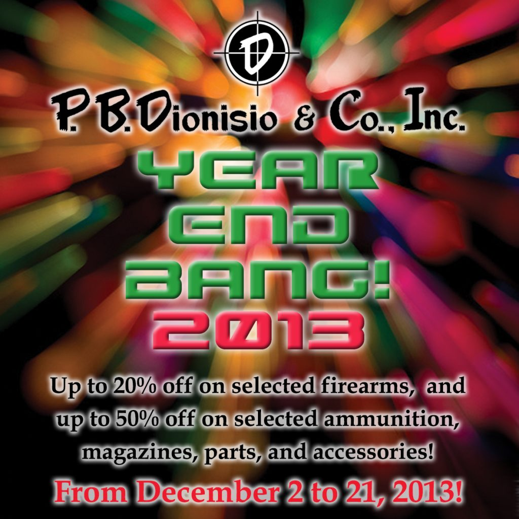 Gun Store in Metro Manila, Philippines. Licensed Philippine Firearms Dealer. Shooting Range in Metro Manila, Philippines. P.B.Dionisio Gun Store's Year End Bang Sale 2013.
